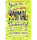 img - for [ You're an Animal, Viskovitz! (Vintage International (Paperback)) By Boffa, Alessandro ( Author ) Paperback 2003 ] book / textbook / text book