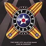 Live in Concert Surf City Allstars
