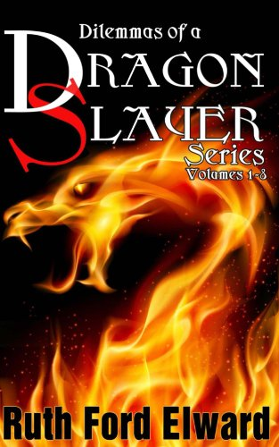 Dilemmas of a Dragonslayer Series by Ruth Ford Elward