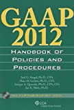GAAP Handbook of Policies and Procedures w/CD-ROM (2012) (GAAP Handbook of Policies & Procedures)