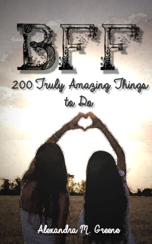 BFF: 200 Truly Amazing Things to Do (One Direction Bff compare prices)
