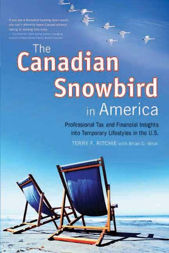 The Canadian Snowbird in America: Professional Tax and Financial Insights into a Temporary U.S. Lifestyle