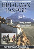 img - for Himalayan Passage: Seven Months in the High Country of Tibet, Nepal, China, India and Pakistan book / textbook / text book