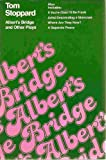 Albert's Bridge and Other Plays (0394170008) by Tom Stoppard