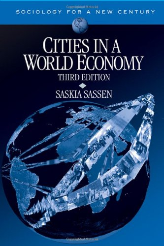 Cities in a World Economy (Sociology for a New Century...