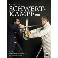 Schwertkampf 02: Der Kampf mit dem Kurzschwert und Buckler nach der Deutschen Schule