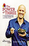 Medicinal Chef: The Power of Three: The 3 nutritional secrets to a longer, healthier life with 80 simple recipes