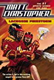 Lacrosse Firestorm (Matt Christopher Sports Fiction)