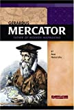 Gerardus Mercator: Father of Modern Mapmaking (Signature Lives)