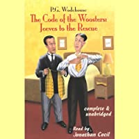 The Code of the Woosters: Jeeves to the Rescue (       UNABRIDGED) by P.G. Wodehouse Narrated by Jonathan Cecil