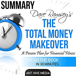 Dave Ramsey's The Total Money Makeover | Summary & Review Audiobook