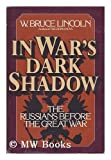 img - for In war's dark shadow: The Russians before the Great War book / textbook / text book