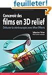 Concevoir des Films en 3D Relief