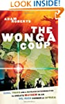 The Wonga Coup: A Tale Of Guns, Germs...