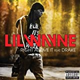 Right Above It (clean) - Lil Wayne