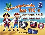 echange, troc Sanchez - Descubriendo Las TICŽs 2 - La Informatica... y mas!