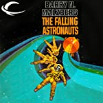 The Falling Astronauts | Barry N. Malzberg
