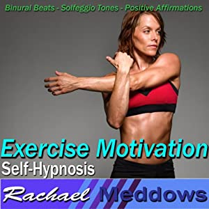 Exercise Motivation Hypnosis: Love to Work Out & Increase Stamina, Guided Meditation, Binaural Beats, Positive Affirmations | [Rachael Meddows]