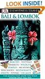 Bali and Lombok (Eyewitness Travel Guides)