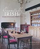 Essentially Irish: Homes With Classic Irish Style