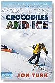 Crocodiles and Ice: A Journey into Deep Wild