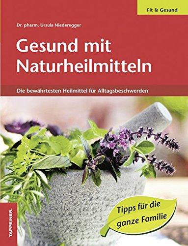 gesund-mit-naturheilmitteln-die-bewahrtesten-heilmittel-fur-alltagsbeschwerden-in-sudtirol