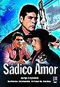 Sadico Amor (Spanish) [DVD]<br>$311.00