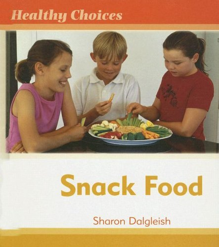 Snack Food (Healthy Choices)