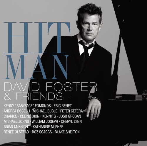 David Foster - Hit Man: David Foster And Friends (CD/DVD) - Zortam Music