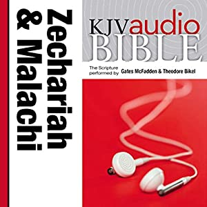 King James Version Audio Bible: The Books of Zechariah and Malachi Audiobook