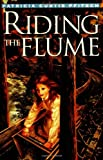 img - for Riding the Flume book / textbook / text book