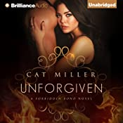 Unforgiven: Forbidden Bond, Book 2 | Cat Miller