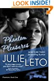 Phantom Pleasures: Sexy Paranormal (Phantom Series Book 1)