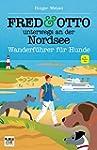 FRED & OTTO unterwegs an der Nordsee:...