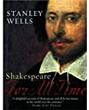 Shakespeare : For All Time (0195160932) by Stanley W. Wells