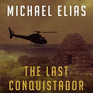 The Last Conquistador | [Michael Elias]