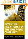 Investor Relations for the Emerging Company (Wiley Finance)