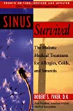 Sinus Survival: The Holistic Medical Treatment for...