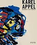 Karel Appel  Oeuvres sur papier
