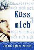 Küss mich 3
