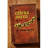 Catena Aurea: Volume 1-4