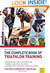 Complete Book of Triathlon Training:...