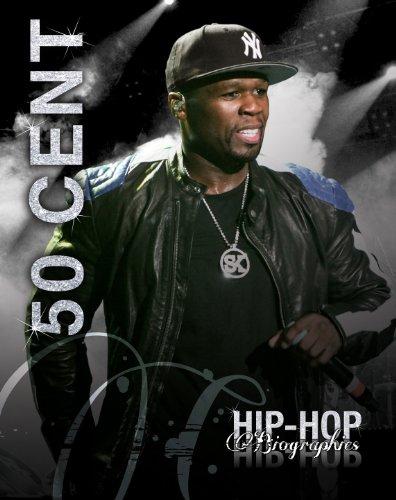 50 Cent (Hip-Hop Biographies)