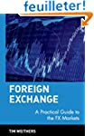 Foreign Exchange: A Practical Guide t...