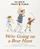 We're Going on a Bear Hunt (All Join In Story Plays) Michael Rosen