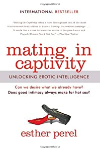 "Cover of ""Mating in Captivity: Unlocking ..."