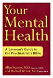 img - for Your Mental Health: A Layman's Guide to the Psychiatrist's Bible book / textbook / text book