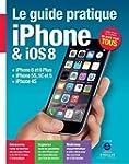 Guide pratique iPhone & iOS 8 : iPhon...