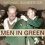 Men in Green | Michael Bamberger