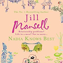Nadia Knows Best Audiobook by Jill Mansell Narrated by Penelope Freeman